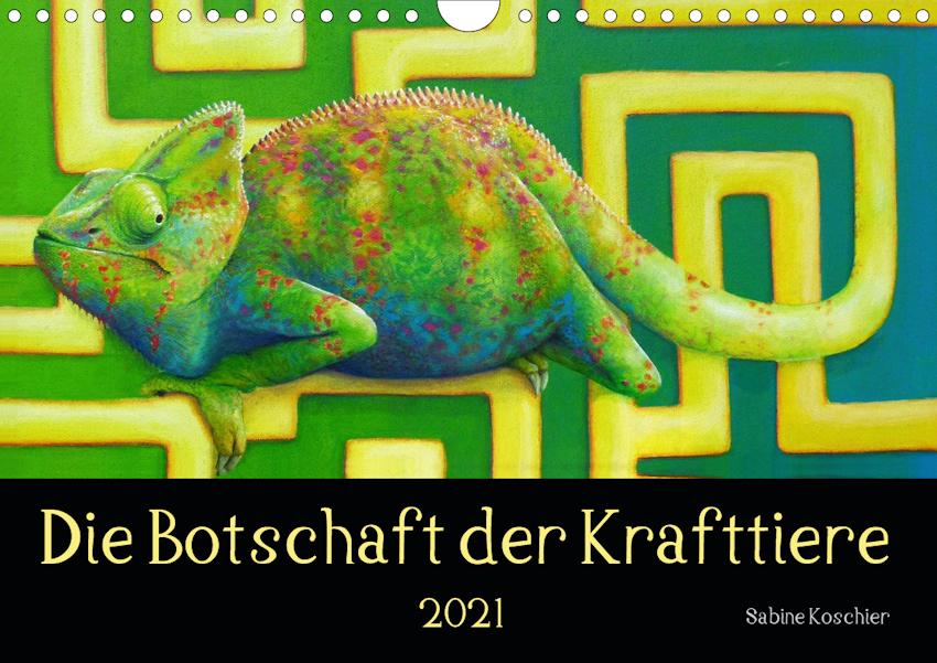 Botschaft der Krafttiere Kunst Kalender 2021